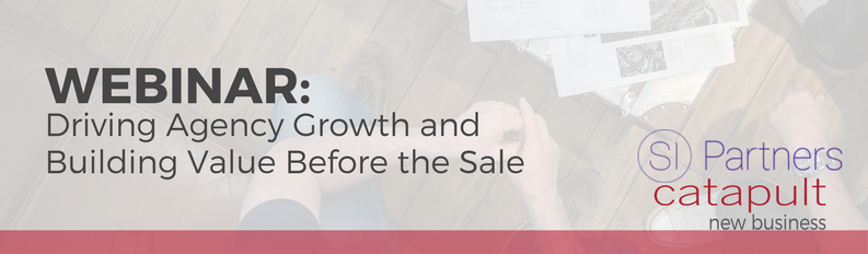 (Webinar) Driving Agency Growth and Building Value Before the Sale